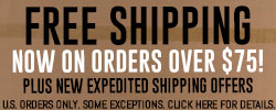 Free Shipping Now on Orders over $75 - Click Here for Details